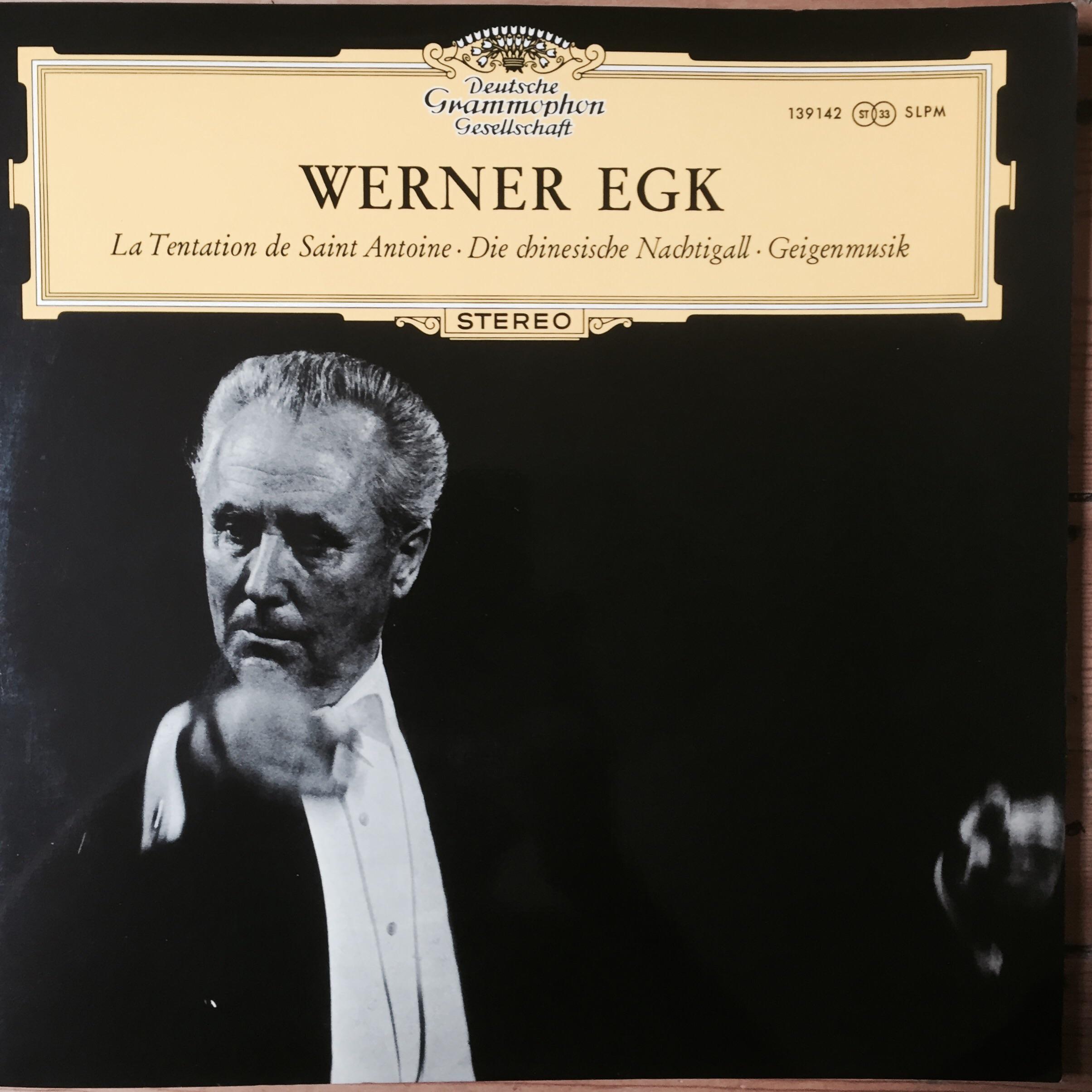 SLPM 13942 Werner Egk La Tentation de Saint Antoine, Die Chiesiiche Nachtigall, Geigenmusik