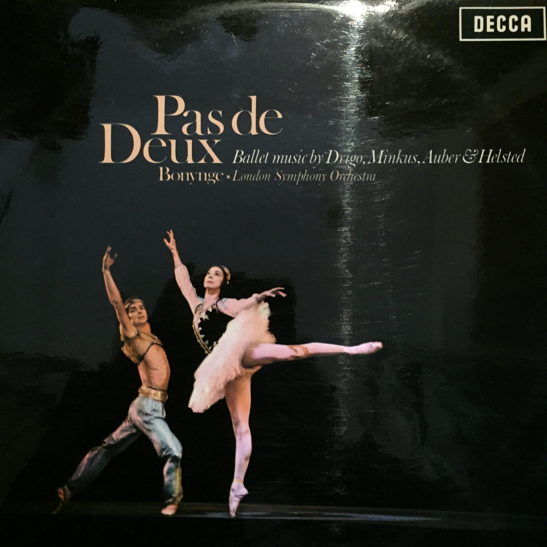 SXL 6137 Pas de Deux Ballet Music / Bonynge / LSO