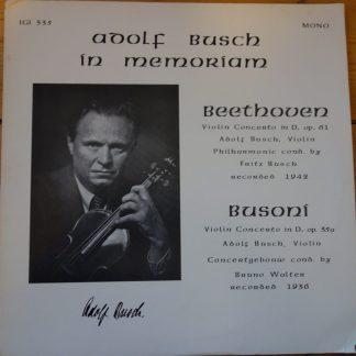 IGI 335 Adolf Busch in Memoriam Beethoven / Busoni Violin Concertos 701 Art of Josef Szigeti Vol. 1 Mozart / Berg Violin Concertos