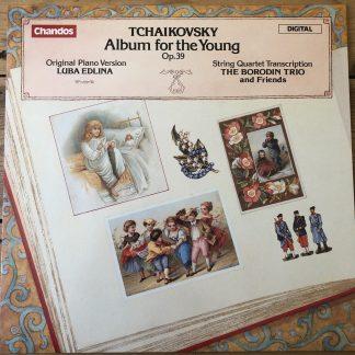 ABRD 1129 Tchaikovsky Album for the Young / Edlina / Borodin Trio