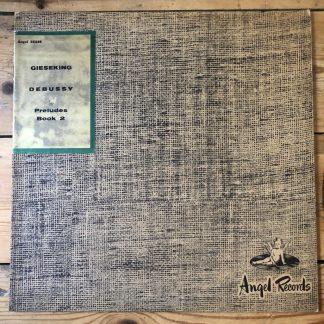 ANGEL 35249 Debussy Preludes Book 2 / Gieseking