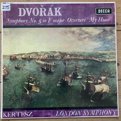 "SXL 6273 Dvorak Symphony No 5 / ""My Home"" Overture LSO Kertesz"