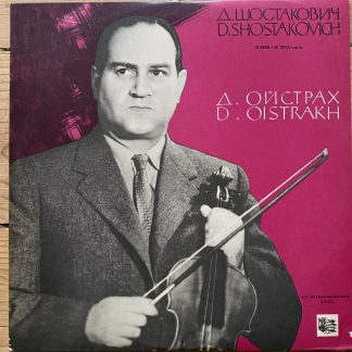 D 5540-41 Shostakovich Violin Concerto No. 1 / David Oistrakh