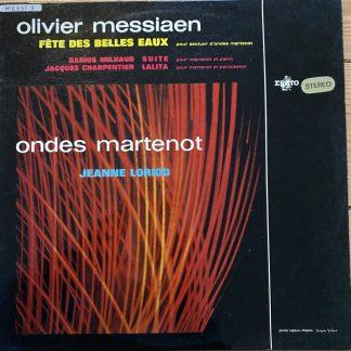 STE 50102 Messiaen Fête Des Belles Eaux etc. / Loriod Ondes Martenot