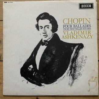 SXL 6143 Chopin Four Ballades, Trois Nouvelles Etudes / Vladimir Ashkenazy W/B