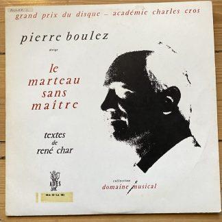 MA 30 LA 581 Boulez Le Marteau Sans Maitre