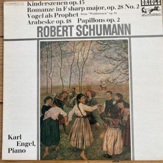 MG 20089 Schumann Kinderszenen Op. 15 etc. / Karl Engel