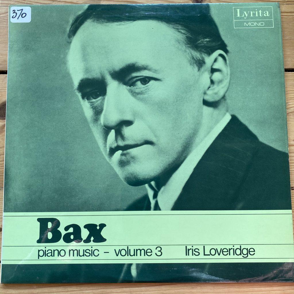 RCS 12 Bax Piano Music Vol 3 / Iris Loveridge