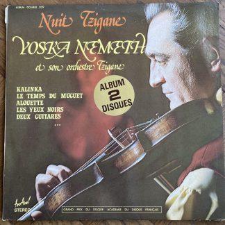 209 Yoska Nemeth et Son Orchestre - Nuit Tzigane 2 LP set