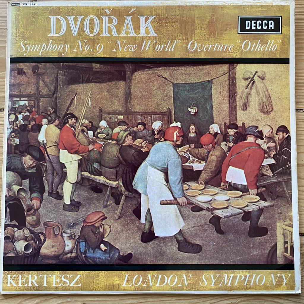 SXL 6291 Dvorak Symphony No. 9 'New World' etc.