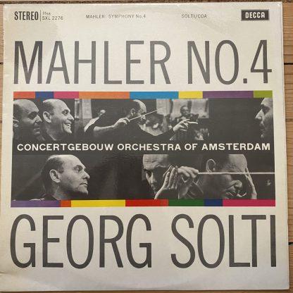 SXL 2276 Mahler Symphony No. 4 / Solti / Concertgebouw Orch W/B